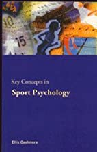 Sport and Exercise Psychology: The Key…