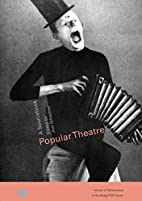 Popular Theatre: A Sourcebook (Worlds of…