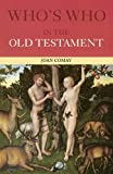 Comay, Joan: Who's Who in the Old Testament