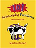 Cohen, Martin: 101 Philosophy Problems