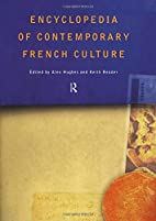 Encyclopedia of Contemporary French Culture…