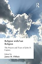 Religion With/Out Religion: The Prayers and…