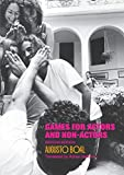 Boal, Augusto: Games for Actors and Non--Actors