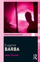 Eugenio Barba (Routledge Performance…