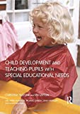 Anderson, Anne: Child Development and Teaching the Pupil With Special Educational Needs