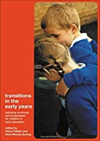 Transitions in the Early Years: Debating…