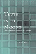Truth in the Making: Creative Knowledge in…