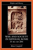 Warfare and Society in Imperial Rome, 31…