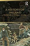 Curtis, Edmund: A History of Ireland: From the Earliest Times to 1922