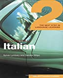 Sylvia Lymbery: Colloquial Italian 2: The Next Step in Language Learning