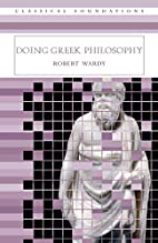 Doing Greek Philosophy (Classical…