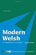Modern Welsh: A Comprehensive Grammar by…