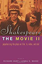 Shakespeare, The Movie II: Popularizing the…