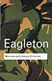 Eagleton, Terry: Marxism and Literary Criticism