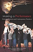 Making a Performance: Devising Histories and…