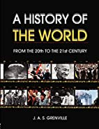 A History of the World: From the 20th to the…