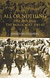 Steinberg, Jonathan: All or Nothing: The Axis and the Holocaust, 1941-1943