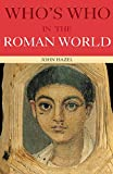 Hazel, John: Who's Who in the Roman World