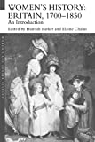 Barker, Hannah: Women's History: Britain 1700-1850, An Introduction