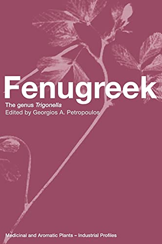 fenugreek-the-genus-trigonella-medicinal-and-aromatic-plants-industrial-profiles