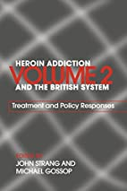 Heroin Addiction and the British System:…