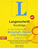 Langenscheidt Publishers: Routledge German Dictionary of Business, Commerce and Finance Worterbuch Fur Wirtschaft, Handel und Finanzen: Deutsch-Englisch/Englisch-Deutsch ... (Routledge Bilingual Specialist Dictionaries)