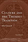 Rowland, Tracy: Culture and the Thomist Tradition: After Vatican II