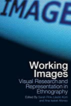Working Images: Visual Research and…
