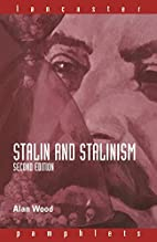 Stalin and Stalinism (Lancaster Pamphlets)…