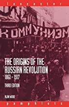 The Origins of the Russian Revolution,…