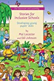 Johnson, Gill: Stories for Inclusive Schools: Developing Young Pupils' Skills