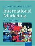 Shaw, John: International Marketing: Strategy and Theory