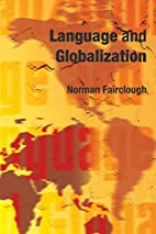 Language and Globalization by Norman…