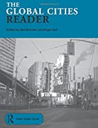 The Global Cities Reader (Routledge Urban…