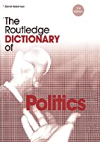The Routledge Dictionary of Politics…