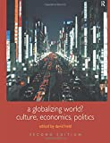 Held, David: A Globalizing World?: Culture, Economics, Politics