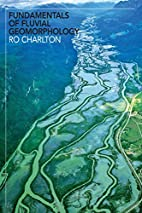 Fundamentals of Fluvial Geomorphology by Ro.…