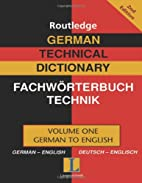 Routledge German Technical Dictionary =…