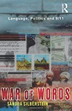 War of Words: Language, Politics and 9/11 by…