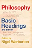 Warburton, Nigel: Philosophy: Basic Readings