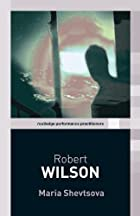 Robert Wilson (Routledge Performance…