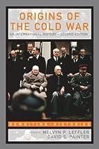 Origins of the Cold War: An International…