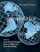 THE GEOPOLITICS READER by G. Tuathail