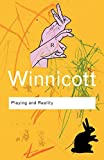 Winnicott, D.W.: Playing And Reality