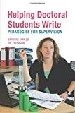 Barbara Kamler: Helping Doctoral Students Write: Pedagogies for Supervision