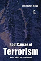 Root Causes of Terrorism: Myths, Reality and…
