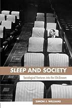 Sleep and society : sociological ventures…