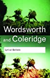 William Wordsworth: Lyrical Ballads (Routledge Classics)