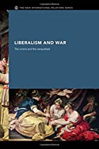 Liberalism and War The Victors and the…