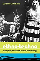 Ethno-Techno: Writings on Performance,…